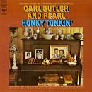 Honky Tonkin'/Carl & Pearl Butler