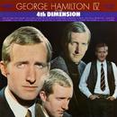 In The 4th Dimension/George Hamilton IV