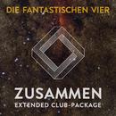 Zusammen - Extended Club Package feat.Clueso/Die Fantastischen Vier