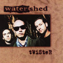 Twister/Watershed