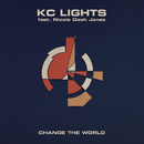 Change the World feat.Nicole Dash Jones/KC Lights