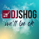 We'll Be Ok/DJ Shog