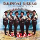 El Número 100/Ramón Ayala y Sus Bravos del Norte