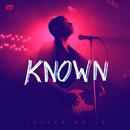Known (Music Video Version)/Tauren Wells