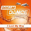 I Lost My Way/Dream Dance Alliance