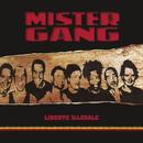 Liberté illégale/Mister Gang
