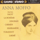 Arias from Faust, La bohème, Dinorah, Carmen, Turandot, Semiramide, Lakmé/Anna Moffo