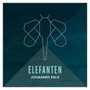 Elefanten (Radio Edit)/Johannes Falk
