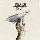My Way/Tom Walker