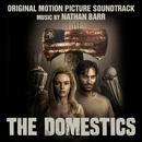 The Domestics (Original Motion Picture Soundtrack)/Nathan Barr