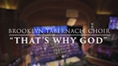 That's Why God (Live Performance Video)/The Brooklyn Tabernacle Choir