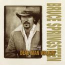 Dead Man Walkin'/Bruce Springsteen