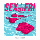 Sex I Det Fri/Fuld Effekt