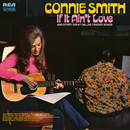 If It Ain't Love and Other Great Dallas Frazier Songs/Connie Smith