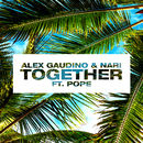 Together feat.Pope/Alex Gaudino