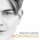 Ich schwöre/Vincent Gross