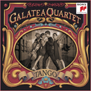 Tango - Argentinian Tangos arranged for String Quartet/Galatea Quartet
