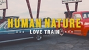 Love Train/Human Nature