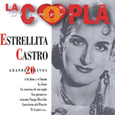 La Copla, Siempre/Estrellita Castro