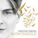 Möwengold/Vincent Gross