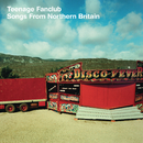 Songs From Northern Britain (Remastered)/Teenage Fanclub
