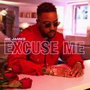 Excuse Me/Ro James