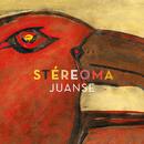 Stéreoma/Juanse