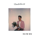 Tell Me That/Tim Chadwick