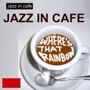 ジャズ・イン・カフェ/あの虹はどこに/Roland Hanna