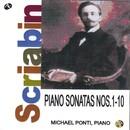 スクリャービン:ピアノ・ソナタ 第1-10番/ミヒャエル・ポンティ(ピアノ)/ミヒャエル・ポンティ