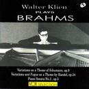 ブラームス:シューマンの主題による変奏曲/ワルター・クリーン