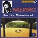 マニュエル・バルエコ:ギター・マスターピーセス 第1集/マニュエル・バルエコ