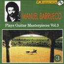 マニュエル・バルエコ:ギター・マスターピーセス 第3集/マニュエル・バルエコ