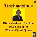 ラフマニノフ:ピアノ名曲集 第4集/絵画的練習曲/ミヒャエル・ポンティ