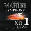 マーラー:交響曲 第1番  ニ長調「巨人」/ロンドン・フィルハーモニー管弦楽団
