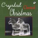 クラシカル・クリスタル・クリスマス/クリスタル・ハーモニー