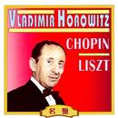 ショパン&リスト/ウラディミール・ホロヴィッツ/ウラディミール・ホロヴィッツ