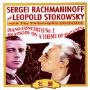 ラフマニノフ&レオポルド・ストコフスキー/セルゲイ・ラフマニノフ/フィラデルフィア管弦楽団/レオポルド・ストコフスキー