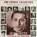 コンドン・コレクション/偉大なるピアニスト:ウラディミール・ホロヴィッツ/ウラディミール・ホロヴィッツ