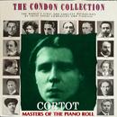 コンドン・コレクション/偉大なるピアニスト:アルフレッド・コルトー/アルフレッド・コルトー