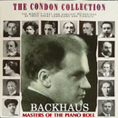 コンドン・コレクション/偉大なるピアニスト:ウィルヘルム・バックハウス/ウィルヘルム・バックハウス