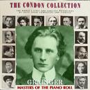 コンドン・コレクション/偉大なるピアニスト:パーシー・グレインジャー/パーシー・グレインジャー