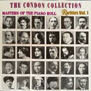 コンドン・コレクション/偉大なるピアニスト:レアもの 第1集/ヴァリアス・アーティスト