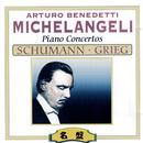 ミケランジェリ/シューマン&グリーグ:ピアノ協奏曲/ヴァリアス・アーティスト