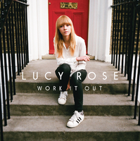 Work It Out (Deluxe)/Lucy Rose