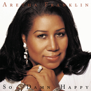 So Damn Happy/Aretha Franklin