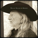 Heroes/Willie Nelson