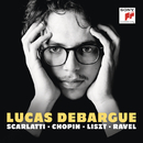Scarlatti, Chopin, Liszt, Ravel/Lucas Debargue