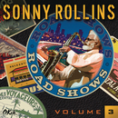 Road Shows, Vol. 3/Sonny Rollins