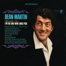 (Remember Me) I'm the One That Loves You/Dean Martin